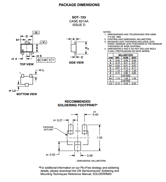 Dimensions and a recommended footprint for the SOT-723 component package. Image from http://www.onsemi.com/pub_link/Collateral/ESD7C3.3D-D.PDF.